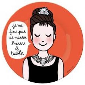 """Assiette décorée Princesse Soledad Bravi """"je ne fais pas de messes basses"""""""